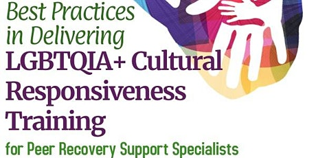 Best Practices  in Delivering LGBTQIA+ Cultural Responsiveness Training tickets