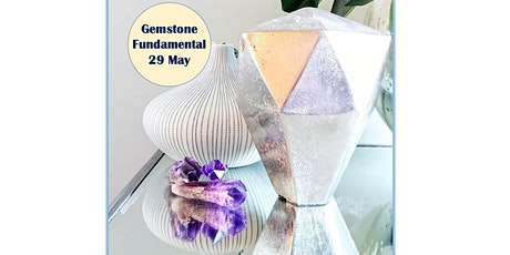 29 May Gemstone Fundamental  Workshop tickets