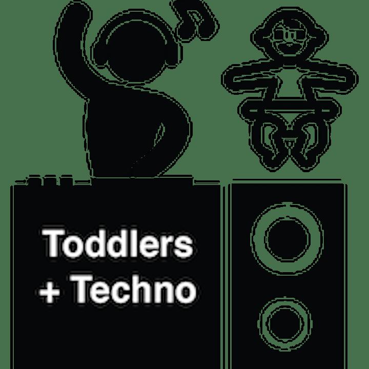 Toddlers + Techno v3: We're Back! image