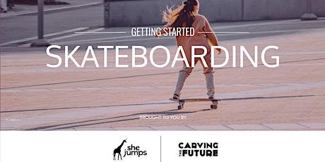 Getting Started | Skateboarding tickets