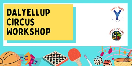 Dalyellup Circus Workshop- 16 June 2021 tickets