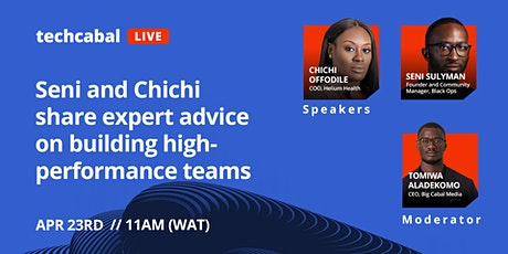 Seni and Chichi share expert advice on building high-performance teams tickets