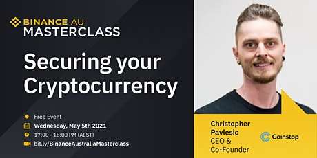 Binance Australia Online Masterclass: Securing your Cryptocurrency tickets