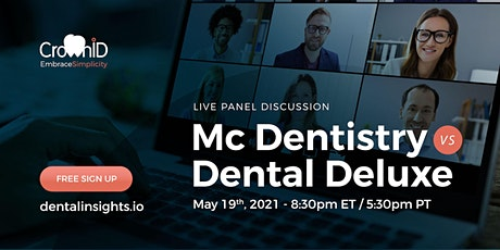 Live Panel Discussion: Mc Dentistry vs Dental Deluxe tickets
