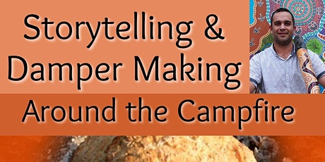 Story Telling & Damper Making Around the Campfire tickets