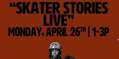 Skater Stories LIVE! tickets