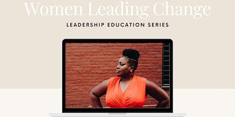 Women Leading Change Workshop Series tickets