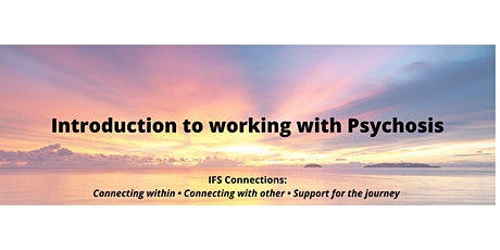 Compassionate Approaches to Working with Psychosis tickets
