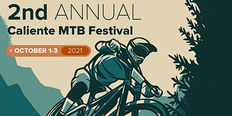 2nd Annual Caliente Mountain Bike Fest tickets