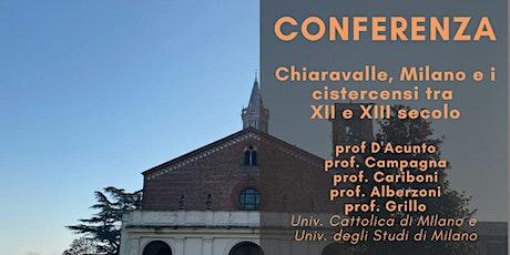 Chiaravalle, Milano e i cistercensi tra XII e XIII secolo biglietti