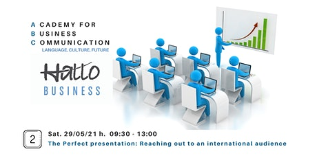 The Perfect Presentation: Reaching out to an international audience biglietti
