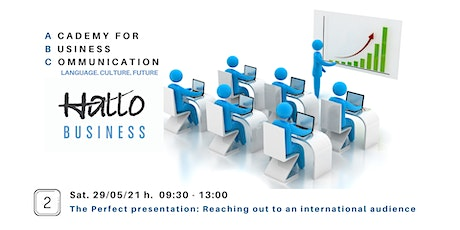 The Perfect Presentation: Reaching out to an international audience tickets