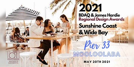 2021 BDAQ + James Hardie Sunshine Coast & Wide Bay Regional Design Awards tickets
