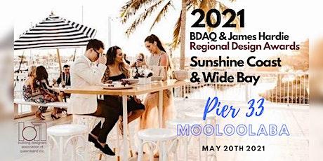 2021 BDAQ + James Hardie Sunshine Coast & Wide Bay Regional Design Awards tickets