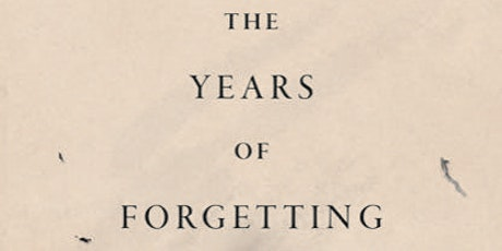 The Years of Forgetting: A Book reading & Panel Discussion tickets