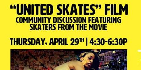 United Skates Film Discussion tickets