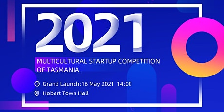Multicultural Startup Competition of Tasmania Information Session tickets