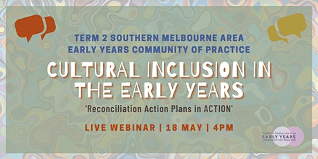 Term 2 Early Years Community of Practice Live Webinar tickets