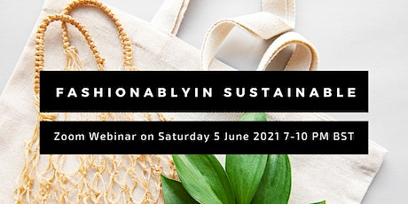 Fashionablyin Sustainable tickets