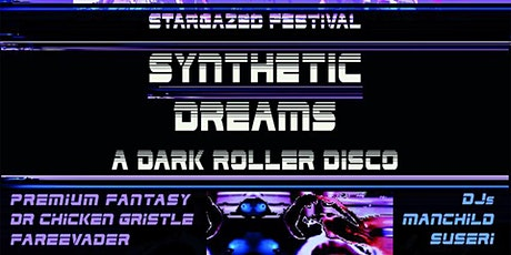 Synthetic Dream: A Dark Roller Disco tickets