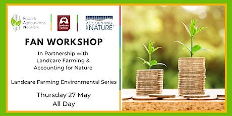 FAN Workshop: Landcare Farming Environmental Workshop EOI tickets