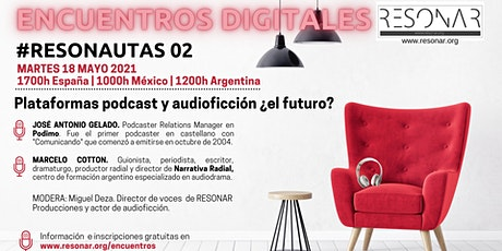 ENCUENTROS  DIGITALES #Resonautas 02 entradas