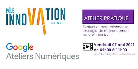 Evaluer et perfectionner sa stratégie de référencement naturel NIVEAU 2 tickets