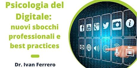 Psicologia del Digitale: nuovi sbocchi professionali e best practices biglietti