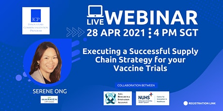 Executing a Successful Supply Chain Strategy For Your Vaccine Trials tickets