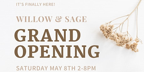 Willow & Sage Grand Opening  tickets