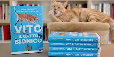 CLAUDIA FACHINETTI  Baffi, code e zampe bioniche. Storie di gatti speciali biglietti
