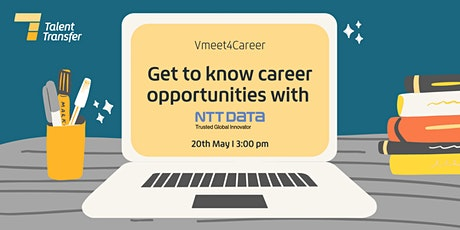 Vmeet4Career: Get to know career opportunities with NTT DATA tickets
