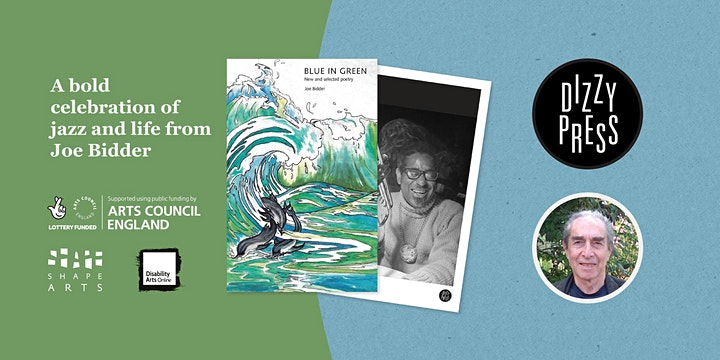 Joe Bidder's Blue in Green, with Patience Agbabi, Barbara Lisicki & others image