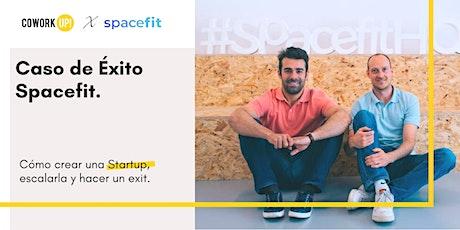 Caso de Éxito de una Startup Valenciana. Cómo escalarla y venderla entradas