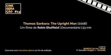 Cine Geração #14 | THOMAS SANKARA: THE UPRIGHT MAN ingressos