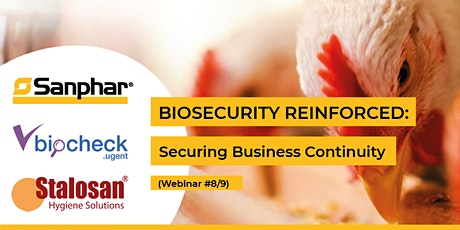 BIOSECURITY REINFORCED: Webinar #8/9 - Internal Biosecurity part 3 tickets