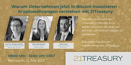 Warum Unternehmen jetzt in Bitcoin investieren  - 21Treasury Tickets