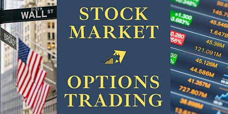 Stock Market : Options Trading Profit Strategies [Eastern Time] tickets