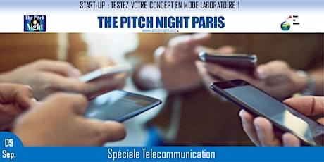 """Pitch Night Paris spécial """"Télécommunication"""" billets"""
