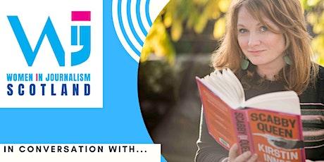 WiJ Scotland presents.... In Conversation with Kirstin Innes tickets