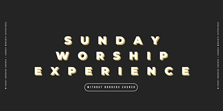 Sunday Worship Experience | April 25, 2021  | 11AM tickets