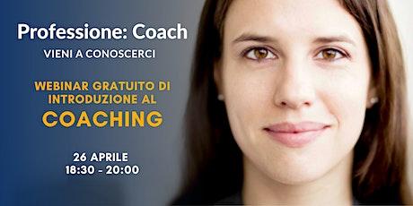 Professione Coach - Introduzione al Coaching biglietti
