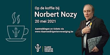 Op de koffie bij Norbert Nozy tickets