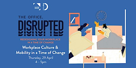 Workplace Culture & Mobility in Time of Change tickets