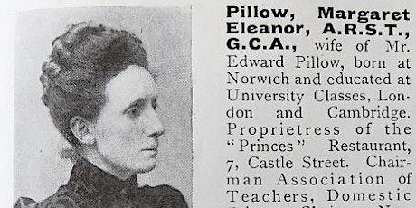 Four Pioneering Norwich Women: Margaret Pillow (1857-1928) tickets
