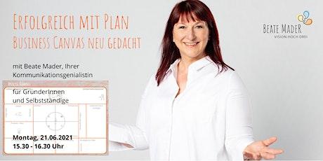Erfolgreich mit Plan - das Business Canvas neu gedacht Tickets