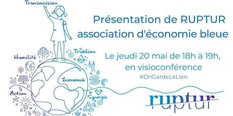 Présentation de RUPTUR en visioconférence le 20/05/2021 billets