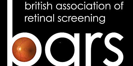 British Association of Retinal Screening Virtual Meeting 2021 tickets