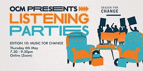 Listening Parties #10 Music for Change tickets