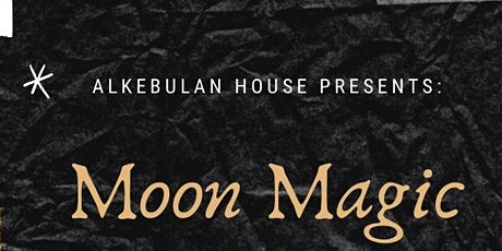 Moon Magic tickets